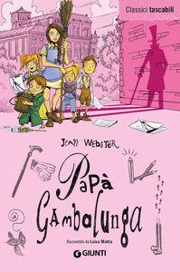 Foto Cover di Papà Gambalunga, Libro di Jean Webster, edito da Giunti Junior