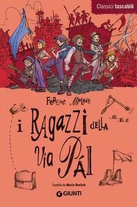 Foto Cover di I ragazzi della via Pal, Libro di Ferenc Molnár, edito da Giunti Junior