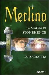 Merlino. La magia di Stonehenge