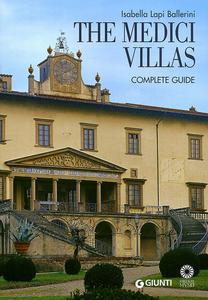 Libro The Medici Villas. Complete Guide Isabella Lapi Ballerini , Mario Scalini