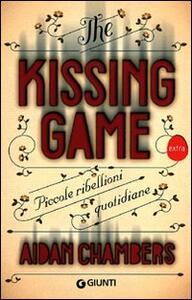 The kissing game. Piccole ribellioni quotidiane