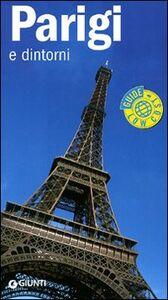 Foto Cover di Parigi e dintorni, Libro di Paola Vallatta, edito da Giunti Editore