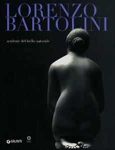Libro Lorenzo Bartolini. Scultore del bello naturale
