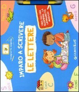 Foto Cover di Imparo a scrivere le lettere. Con gadget, Libro di Silvia D'Achille, edito da Giunti Kids