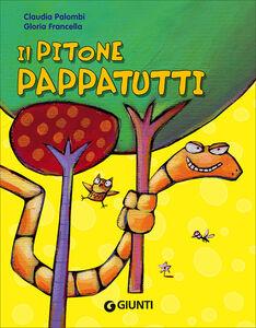 Libro Il pitone pappatutti. Ediz. illustrata Claudia Palombi 0
