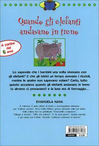 Quando gli elefanti andavano in treno - Emanuela Nava - 5