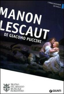 Manon Lescaut di Giacomo Puccini. Orchestra e coro del Maggio Musicale Fiorentino. Ediz. multilingue.pdf
