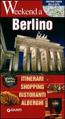 Berlino. Itinerari, shopping, ristoranti, alberghi - copertina