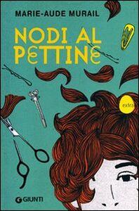Libro Nodi al pettine Marie-Aude Murail 0