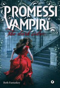 Promessi vampiri. The dark sides