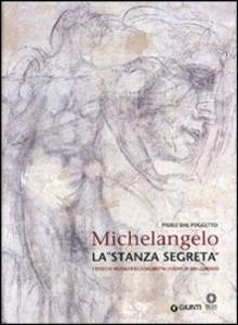 Libro Michelangelo. La «stanza segreta». I disegni murali nella Sagrestia Nuova di San Lorenzo Paolo Dal Poggetto 0