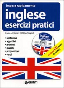 Libro Inglese. Esercizi pratici. Con CD Audio Chiara Laverone , Victoria Tennant