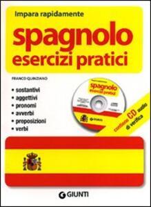 Spagnolo. Esercizi pratici. Con CD Audio