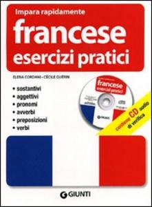 Libro Francese. Esercizi pratici. Con CD Audio Elena Cordani , Cécile Guérin