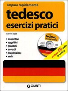 Libro Tedesco. Esercizi pratici. Con CD Audio Kirsten Eger