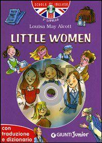 Little women. Con traduzione e dizionario. Con CD Audio
