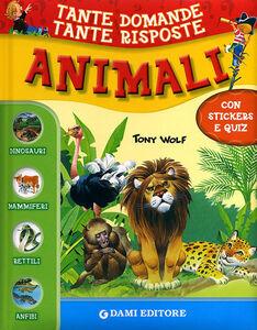 Libro Animali. Con stickers Giuseppe Zanini , Anna Casalis