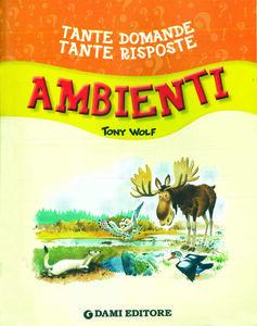Libro Ambienti. Con adesivi Giuseppe Zanini , Tony Wolf , Anna Casalis 2