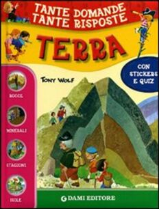 Foto Cover di Terra. Con stickers, Libro di Giuseppe Zanini,Anna Casalis, edito da Dami Editore