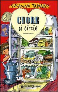 Libro Cuore di ciccia Susanna Tamaro 0