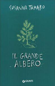 Libro Il grande albero Susanna Tamaro 0