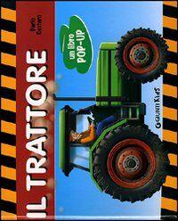 Il trattore. Un libro pop-up