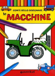Foto Cover di Com'e' bello disegnare le macchine, Libro di  edito da Giunti Kids 0