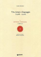 Vita, tempo e linguaggio (1508-1510). L Lettura vinciana (17 aprile 2010)
