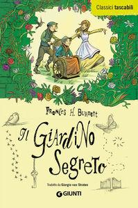 Libro Il giardino segreto Frances Hodgson Burnett 0