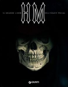Libro Hm. Il grande libro dell'Heavy Metal Gianni Della Cioppa 0