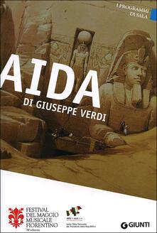 Capturtokyoedition.it Aida di Giuseppe Verdi. 74° Festival del Maggio Musicale Fiorentino. Ediz. multilingue Image