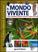 Libro Il mondo vivente. Vita, funzioni, piante, animali, corpo umano. Con gadget  0