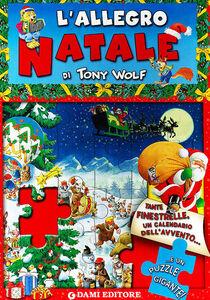 Foto Cover di L' allegro Natale. Libro puzzle, Libro di Anna Casalis,Tony Wolf, edito da Dami Editore