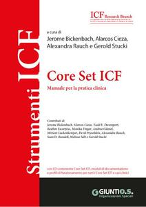 Core Set ICF. Manuale per la pratica clinica. Con CD-ROM