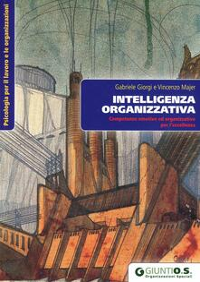 Camfeed.it Intelligenza organizzativa. Competenze emotive ed organizzative per l'eccellenza Image