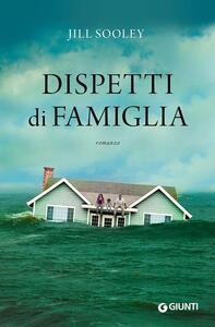 Dispetti di famiglia - Jill Sooley - copertina