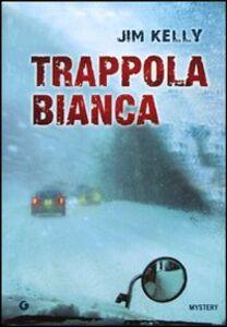 Libro Trappola bianca Jim Kelly 0