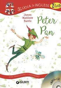 Libro Peter Pan. Con traduzione e dizionario. Con CD Audio James M. Barrie