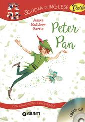 Peter Pan. Con traduzione e dizionario. Con CD Audio