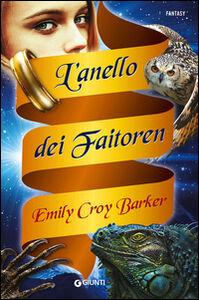 Libro L' anello dei Faitoren Emily Croy Barker