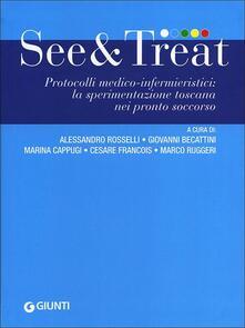 See & treat. Protocolli medico-infermieristici: la sperimentazione toscana nei pronto soccorso.pdf