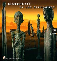 Writersfactory.it Giacometti et les étrusques. Ediz. illustrata Image