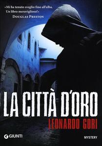 Libro La città d'oro Leonardo Gori
