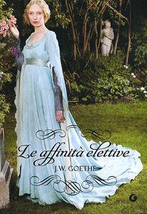 Libro Le affinità elettive J. Wolfgang Goethe 0