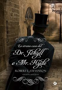 Libro Lo strano caso del dr. Jekyll e di Mr. Hyde Robert L. Stevenson