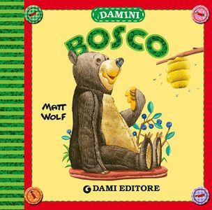 Libro Bosco Matt Wolf 0