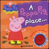 A Peppa Pig piace...Hip hip urrà per Peppa! Premi e ascolta!