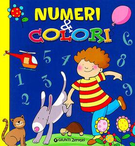 Libro Numeri e colori. Ediz. illustrata Martina Boschi , Valeria Rossi