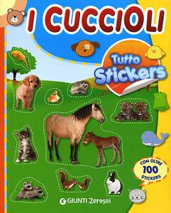 Foto Cover di Tutto stickers. I Cuccioli, Libro di  edito da Giunti Junior 0