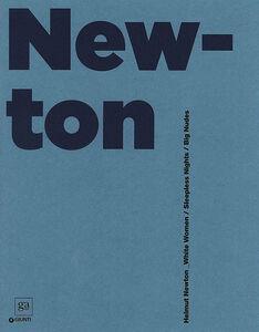 Libro Helmut Newton. White Women, Sleepless Nights, Big Nudes. Catalogo della mostra (Roma, 6 marzo-21 luglio 2013). Ediz. bilingue  0